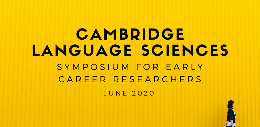 Canary yellow banner for Cambridge Language Sciences Symposium June 2020